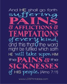He atoned for us let us follow him in faith and press ever onward worshipping he who made it possible for us to live again and return to him.