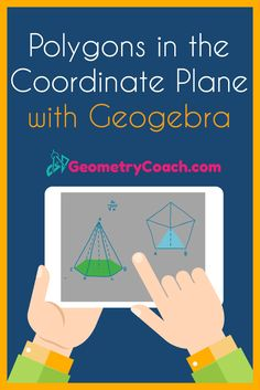 This is an excellent way to teach polygons in the coordinate plane!  http://geometrycoach.com/polygons-in-the-coordinate-plane-how-to-use-geogebra/