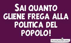 Toto' - Sai quanto gliene frega alla politica del popolo!