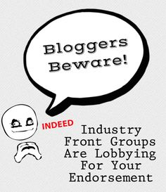 Bloggers Beware: KNOW Who You Are Blogging for & What They REALLY Stand For! #Blogging #Blogger #SocialMedia #Environment #Health #Kids