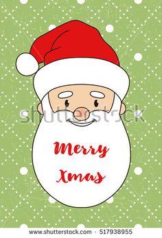 Smiling Santa Claus. Christmas card/postcard/poster. Christmas vector illustration. Green shabby background.