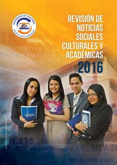 Revista Informativa FCA 2016  Revisión de noticias sociales, culturales, deportivas y académicas de la Facultad de Ciencias Administrativas de la Universidad de Guayaquil.
