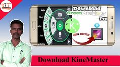 How To Download No Roots Kinemaster Pro For Free!!