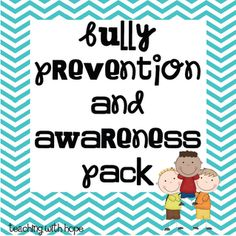 Bully Prevention and Awareness Pack