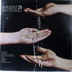 """""""Ring Of Hands"""" (1971) - Argent"""