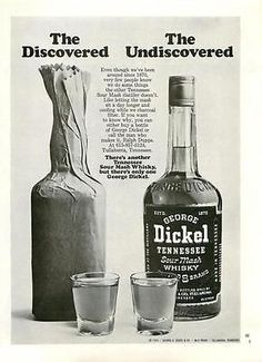 1974 George Dickel Whiskey ad, ...Another Sour Mash, But Only One George Dickel