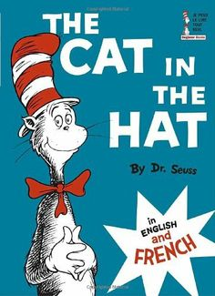 The Cat in the Hat in English and French de Dr. Seuss