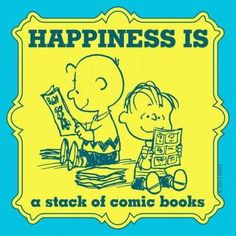 Happiness is a stack of old comic books.