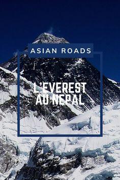 L'Everest, montagne mythique et connue dans le monde entier. Son ascension est le rêve de nombreux sportifs. Destinations, Roads, Mount Everest, Nature, Movies, Poster, Travel, Mountain, Tourism