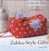 Discover 22 trendy 'Zakka' gift ideas that will make everyday life a little more colourful. In Japanese, the word 'Zakka' refers to practical and self-stitched designs which are typically made from patterned fabrics. Choose from a range of projects including potholders, purses and aprons, pincushions, pencil-cases, book covers, placemats and bags.