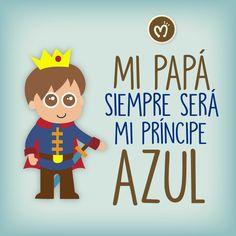 Mi papá siempre será mi príncipe azul. #DíadelPadre #Migas #RegalosParaPapá personaliza uno de estos diseños en una caramañola o mug para papá, para mayor información escríbenos al 314 855 2090
