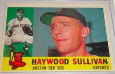 I will sell my 1960 Haywood Sullivan Topps #474 for $6.00