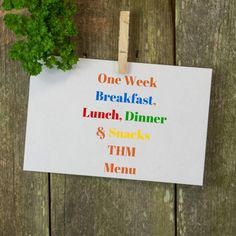 One WeekBreakfast, Lunch& DinnerTHM Menu