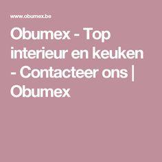 Obumex - Top interieur en keuken - Contacteer ons   Obumex