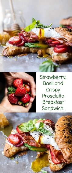 Strawberry, Basil and Crispy Prosciutto Breakfast Sandwich | halfbakedharvest.com @hbharvest
