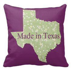 Made in Texas.  Easily change the background color to match your décor. The color possibilities are endless. That will also change the color of the Made in Texas wording. Contact me at ElizaBGraphics@aol.com if you need help.  #Texas #pillows #pillow