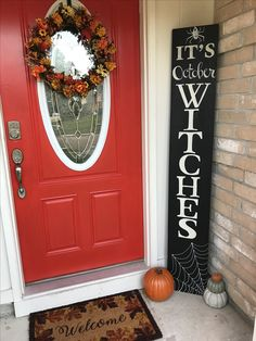 "Homemade ""It's October Witches"" Front Porch Sign. Artist: Valerie Garza"