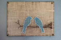 Blue Birds and Burlap String Art B and T Endless Crafts Custom Orders welcome. Follow us on Facebook, Pinterest and Instagram @B_and_T_Endless_Crafts