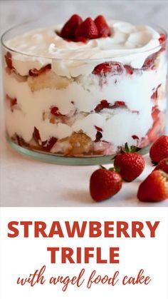 Strawberry Trifle, Strawberry Dessert Recipes, Strawberry Shortcake Recipes, Desserts With Strawberries, Strawberry Angel Food Cake, Köstliche Desserts, Delicious Desserts, Yummy Food, Chocolate Trifle Desserts