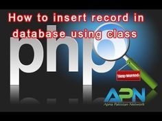 How To Insert Record In Mysql Using PHP Class