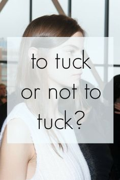 To Tuck or Not to Tuck? That is the Hair Question | Beauty Blitz