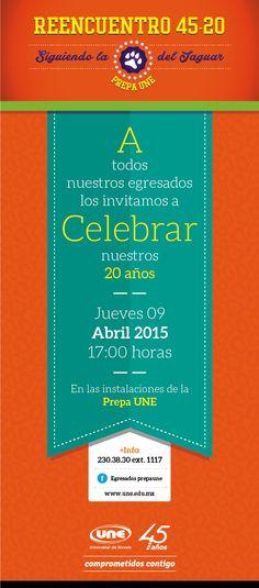 REENCUENTRO DE EGRESADOS - Celebremos juntos los 20 años de la PREPA UNE | 9 Abril, 17h