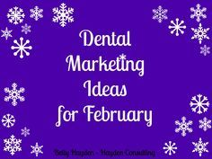 Heart Health Month February Dental Marketing Ideas  Hayden Consulting - How to grow your dental practice and exceed patient expectations