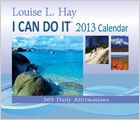 The perfect gift for friends, family, and yourself! Our most popular calendar, the I Can Do It 2013 Calendar, has 365 daily affirmations, thoughts, and words of wisdom to help you manifest love, success, health, and well-being.