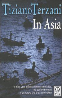 In Asia - Tiziano Terzani #anobii