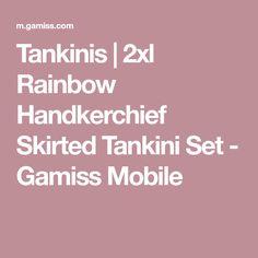 Tankinis | 2xl Rainbow Handkerchief Skirted Tankini Set - Gamiss Mobile