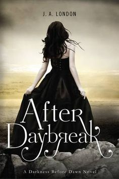After Daybreak (Darkness Before Dawn Trilogy, #3)~ Expected publication: June 25th, 2013.