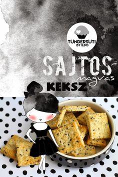 Tündérsüti: sós Salty Snacks, Low Sugar, Crackers, French Toast, Rolls, Cookies, Baking, Breakfast, Cake