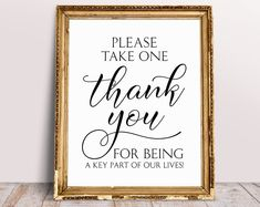 Please Take One, Thank You For Being A Key Part Of Our Lives, Wedding Favors Sign, Wedding Thank You Sign, Favor Sign, Please Take One Sign Wedding Hashtag Sign, Wedding Signs, Wedding Favors, Wedding Reception, Thank You Sign, Guest Book Sign, Signature Cocktail, Wedding Templates, Budget Wedding