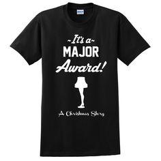 It's a major award Christmas story a T Shirt