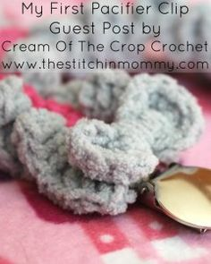 My First Pacifier Clip – Free Crochet Pattern