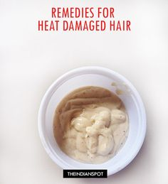 THE BEST NATURAL TREATMENTS FOR HEAT DAMAGED HAIR | THEINDIANSPOT