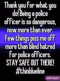 #BacktheBlue # policelivesmatter