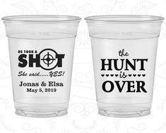 The Hunt is Over, Soft Sided Cups, He Took a Shot, She Said Yes, Shooting Target, Clear Cups (00)