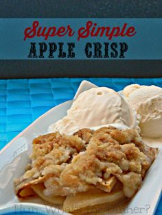 Hun... What's for Dinner?: Warm, spiced apples are baked until tender, beneath a crisp sweet crust, in the simple apple crisp.