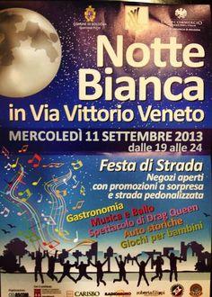 11 settembre h 19-24 NOTTE BIANCA in via Vittorio Veneto