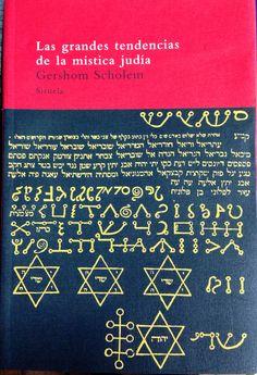 Gershom Scholem | Las grandes tendencias de la mistica judia