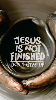 Jesus is not finished. Don't give up. - Jesus Quote - Christian Quote - Jesus is not finished. Don't give up. The post Jesus is not finished. Don't give up. appeared first on Gag Dad. Bible Verses Quotes, Bible Scriptures, Faith Quotes, Powerful Scriptures, Encouragement Quotes, Christian Life, Christian Quotes, Christian Signs, Bibel Journal