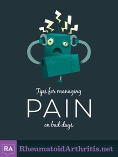 Rheumatoid Arthritis - Tips for Managing Pain on Bad Days