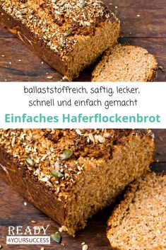 Einfaches Haferflockenbrot A simple oatmeal bread with a lot of fiber. This juicy grain bread is made quick and easy. If you want, you can even prepare it gluten-free. Dietary fiber is not only health Fiber Rich Foods, High Fiber Foods, Fruit Recipes, Keto Recipes, Law Carb, Oatmeal Bread, Rich Recipe, Keto Food List, French Toast Bake