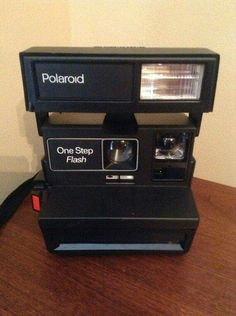 polaroid camera. Take pictures of nothing really then would get mad cause the refills cost so much