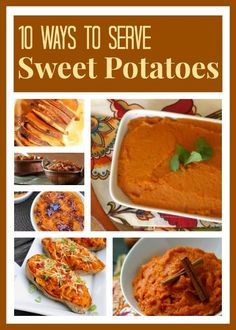 10 Amazing Ways to Serve Sweet Potatoes