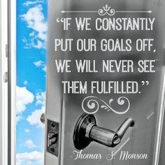 Goals Quote - Thomas S Monson #PresMonson #LDSquotes #Goals