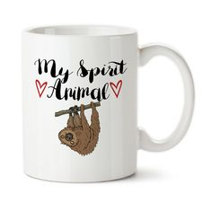 Coffee Mug My Spirit Animal Is A Sloth Life Is by DrageynDesigns Sister Gifts, Gifts For Wife, Gift For Lover, Gifts For Friends, Baby Sloth, Cute Sloth, Tea Mugs, Coffee Mugs, Animal Mugs