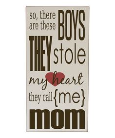 Love this Cream & Brown 'Boys Stole My Heart' Wall Sign by Vinyl Crafts on #zulily! #zulilyfinds