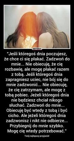 Zadzwoń... Love Yourself First, Good To Know, True Stories, Quotations, Crying, Motivational Quotes, Friendship, Best Friends, Wisdom